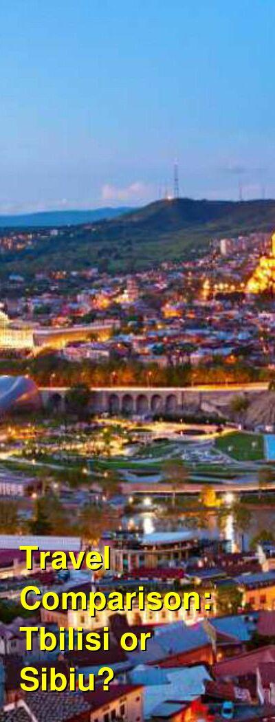 Tbilisi vs. Sibiu Travel Comparison