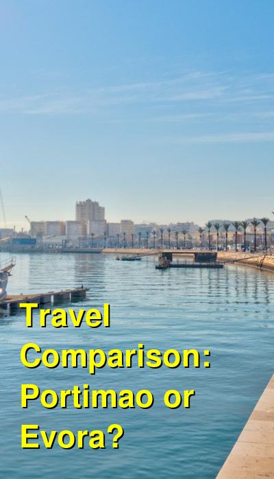 Portimao vs. Evora Travel Comparison
