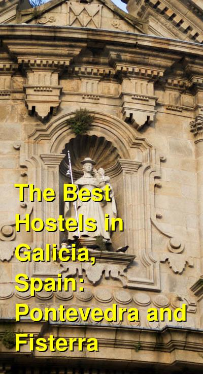 The Best Hostels in Galicia, Spain: Pontevedra and Fisterra | Budget Your Trip