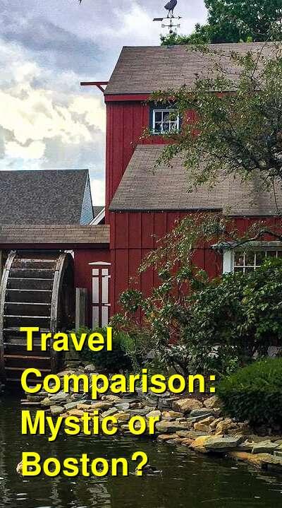 Mystic vs. Boston Travel Comparison