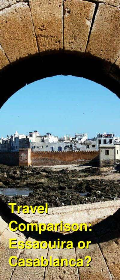 Essaouira vs. Casablanca Travel Comparison