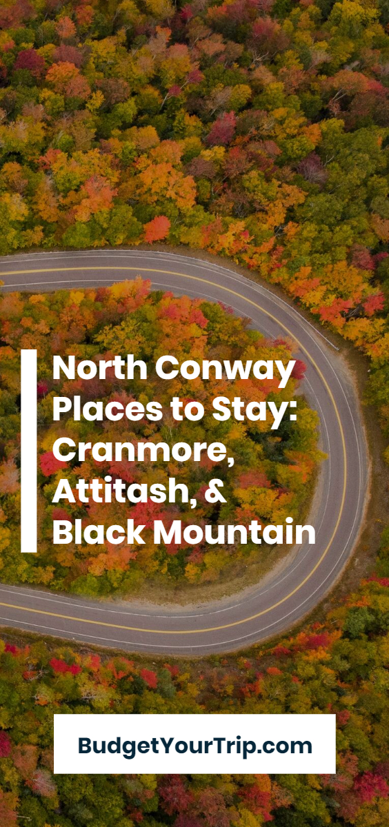 The Best Places to Stay in North Conway, NH: Affordable Airbnb Cabins and Ski Condos - Cranmore, Attitash, Black Mountain (October 2021) | Budget Your Trip