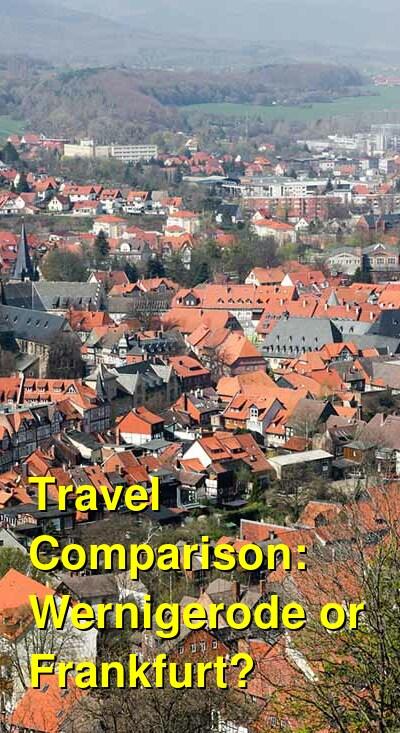 Wernigerode vs. Frankfurt Travel Comparison