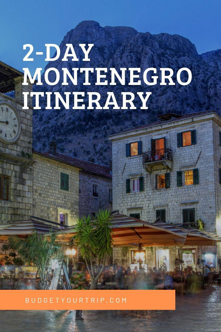 2-Day Montenegro Itinerary: Kotor, Budva, Herceg Novi, and More | Budget Your Trip