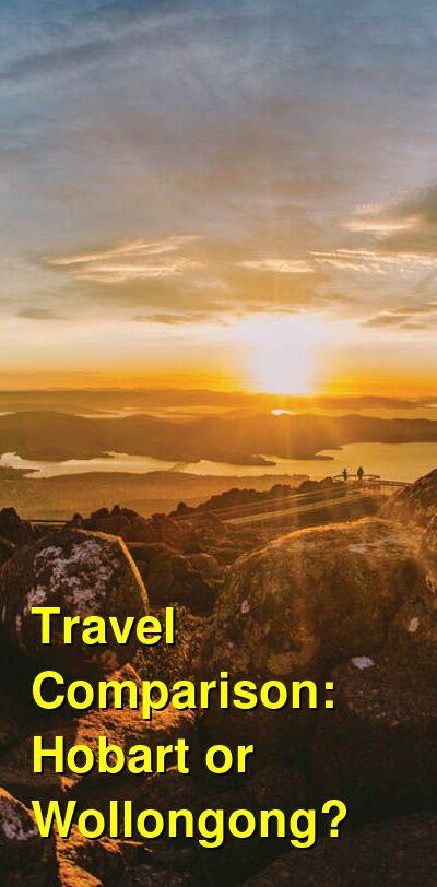 Hobart vs. Wollongong Travel Comparison