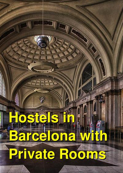 Hostels in Barcelona with Private Rooms | Budget Your Trip