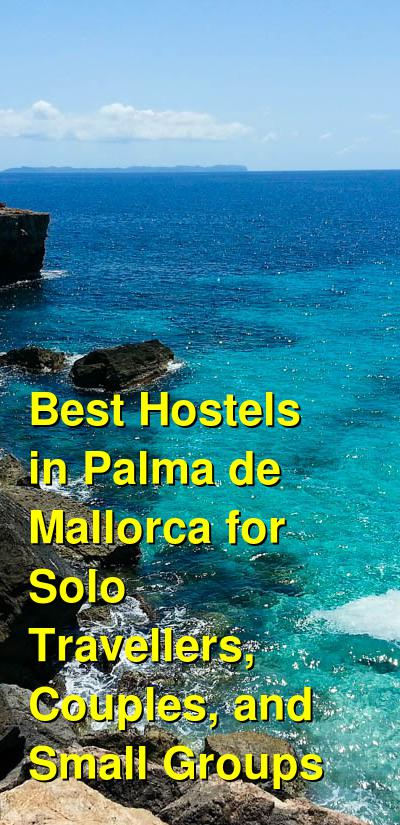 Best Hostels in Palma de Mallorca for Solo Travellers, Couples, and Small Groups | Budget Your Trip