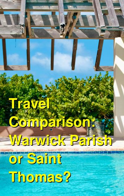 Warwick Parish vs. Saint Thomas Travel Comparison