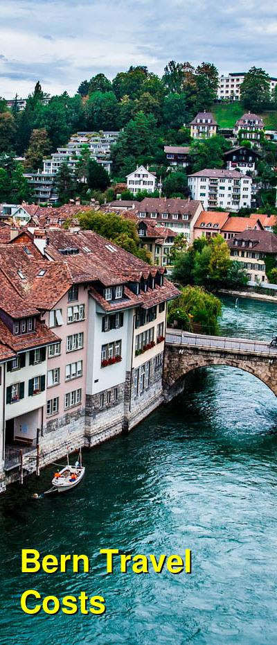 Bern Travel Costs & Prices - Festivals, Beer & Old Towns | BudgetYourTrip.com