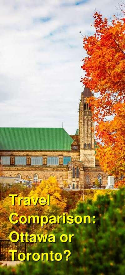 Ottawa vs. Toronto Travel Comparison