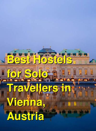 Best Hostels for Solo Travellers in Vienna, Austria | Budget Your Trip