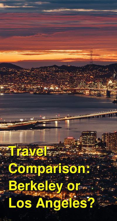 Berkeley vs. Los Angeles Travel Comparison