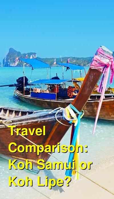Koh Samui vs. Koh Lipe Travel Comparison