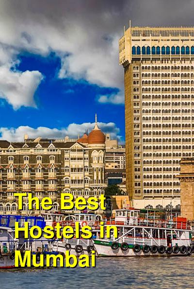 The Best Hostels in Mumbai | Budget Your Trip