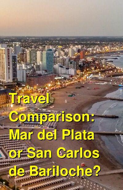Mar del Plata vs. San Carlos de Bariloche Travel Comparison