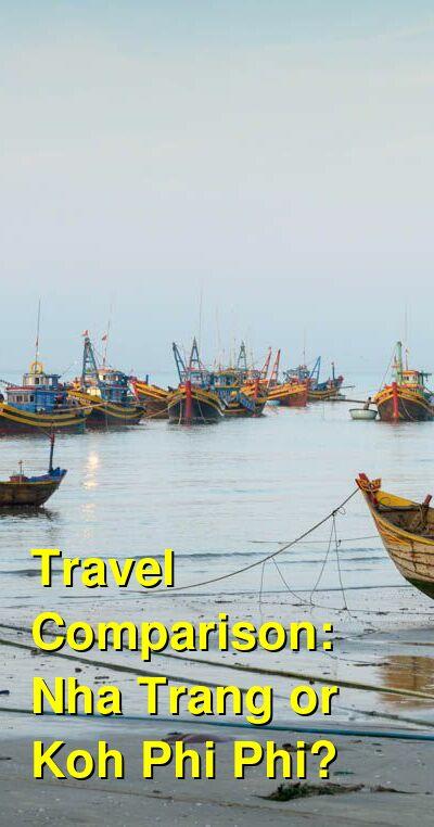 Nha Trang vs. Koh Phi Phi Travel Comparison