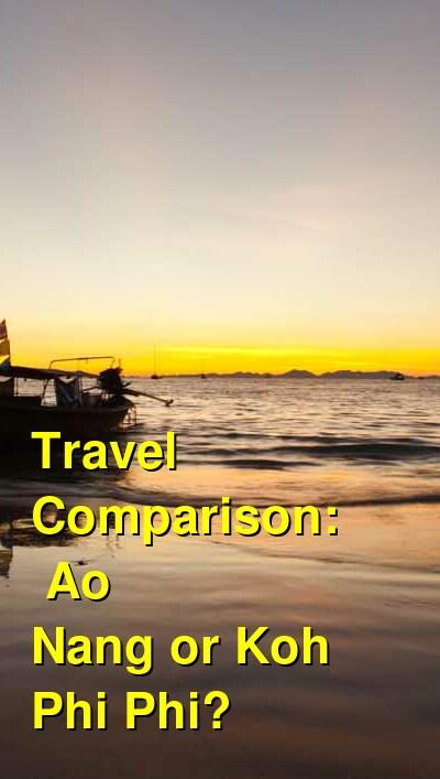 Ao Nang vs. Koh Phi Phi Travel Comparison