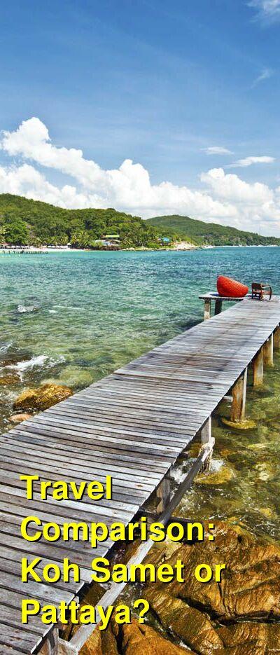 Koh Samet vs. Pattaya Travel Comparison