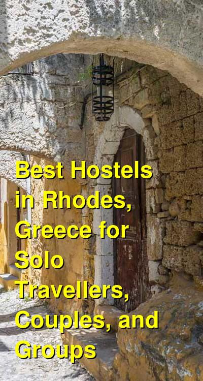 Best Hostels in Rhodes, Greece for Solo Travellers, Couples, and Groups | Budget Your Trip
