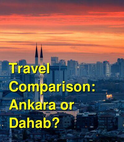 Ankara vs. Dahab Travel Comparison