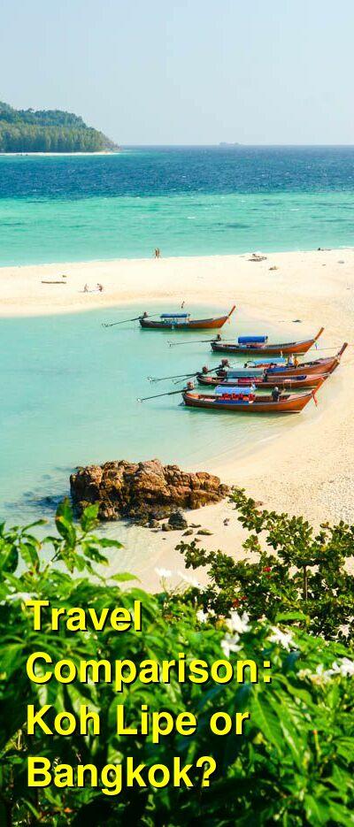 Koh Lipe vs. Bangkok Travel Comparison