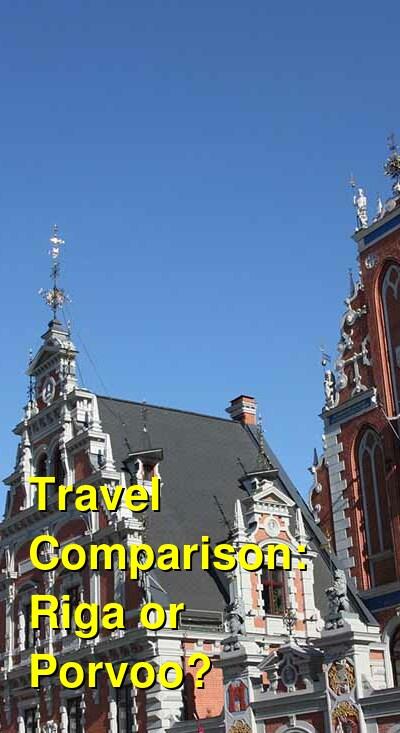 Riga vs. Porvoo Travel Comparison