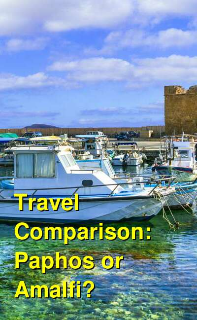 Paphos vs. Amalfi Travel Comparison