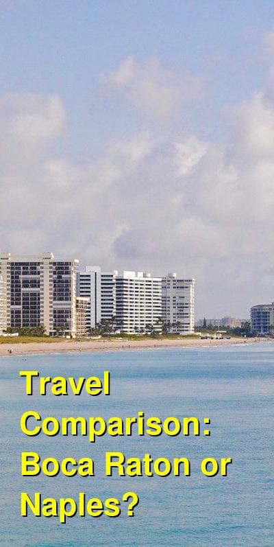 Boca Raton vs. Naples Travel Comparison