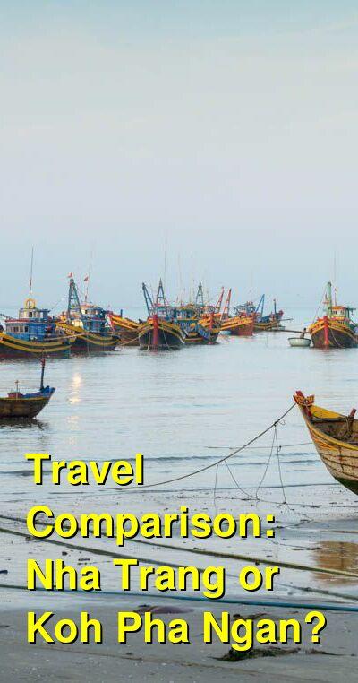 Nha Trang vs. Koh Pha Ngan Travel Comparison