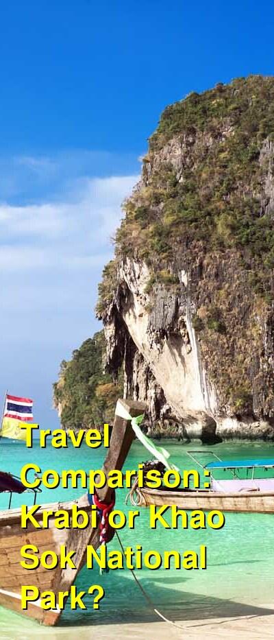 Krabi vs. Khao Sok National Park Travel Comparison