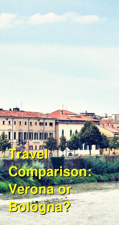 Verona vs. Bologna Travel Comparison