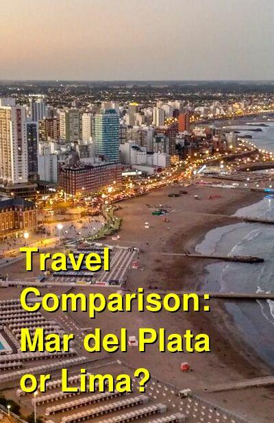 Mar del Plata vs. Lima Travel Comparison