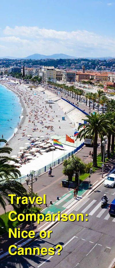 Nice vs. Cannes Travel Comparison