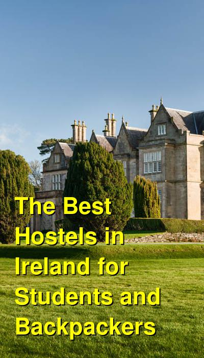 The Best Hostels in Ireland for Students and Backpackers | Budget Your Trip