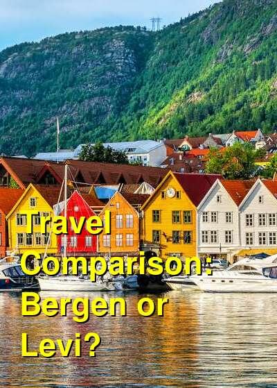 Bergen vs. Levi Travel Comparison