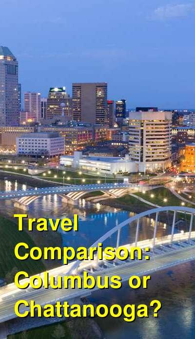 Columbus vs. Chattanooga Travel Comparison