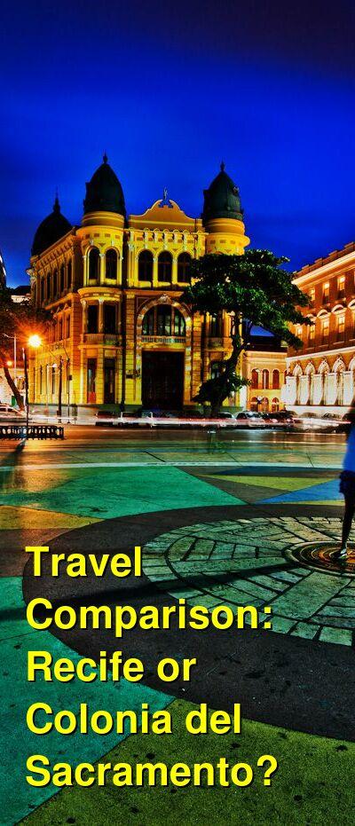 Recife vs. Colonia del Sacramento Travel Comparison