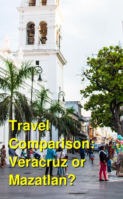 Veracruz vs. Mazatlan Travel Comparison