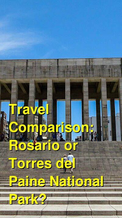 Rosario vs. Torres del Paine National Park Travel Comparison