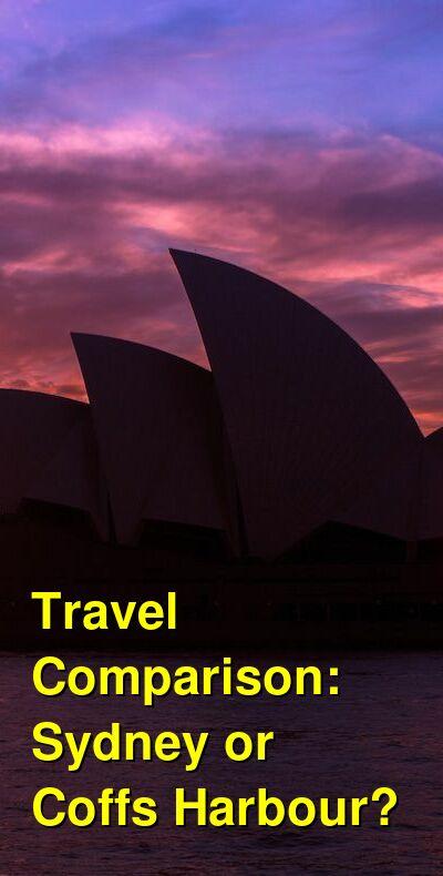 Sydney vs. Coffs Harbour Travel Comparison