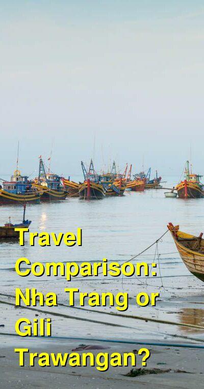 Nha Trang vs. Gili Trawangan Travel Comparison