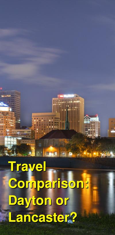 Dayton vs. Lancaster Travel Comparison