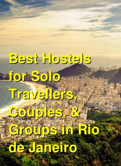 Best Hostels for Solo Travellers, Couples, & Groups in Rio de Janeiro | Budget Your Trip