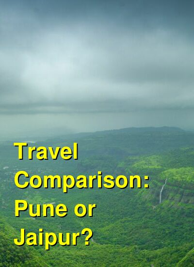 Pune vs. Jaipur Travel Comparison