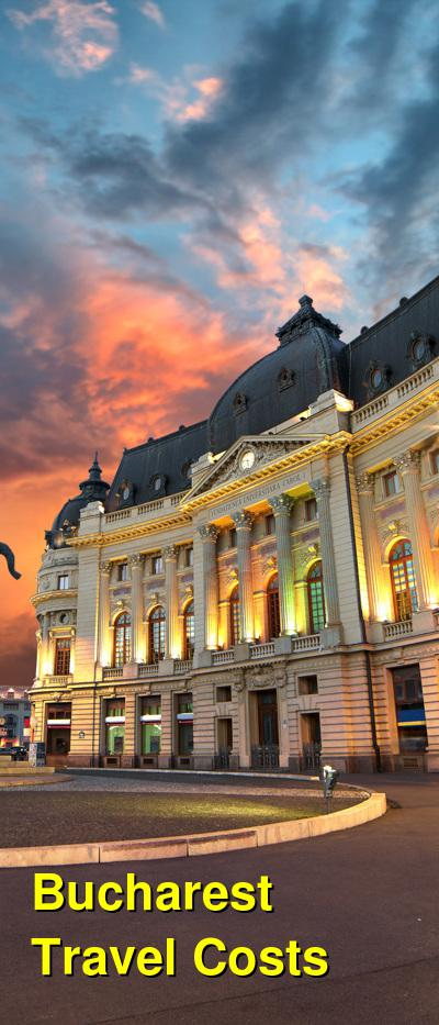 Bucharest Travel Cost - Average Price of a Vacation to Bucharest: Food & Meal Budget, Daily & Weekly Expenses | BudgetYourTrip.com