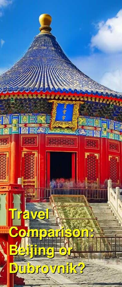 Beijing vs. Dubrovnik Travel Comparison