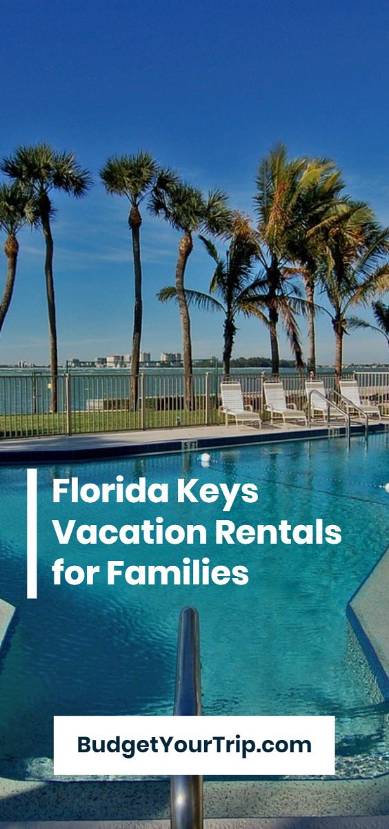 The Best Florida Keys Vacation Rentals and Airbnbs for Families (May 2021) | Budget Your Trip