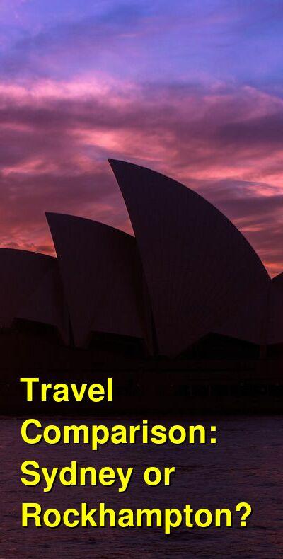 Sydney vs. Rockhampton Travel Comparison