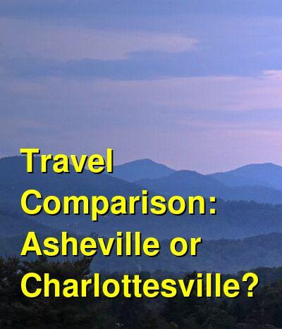 Asheville vs. Charlottesville Travel Comparison