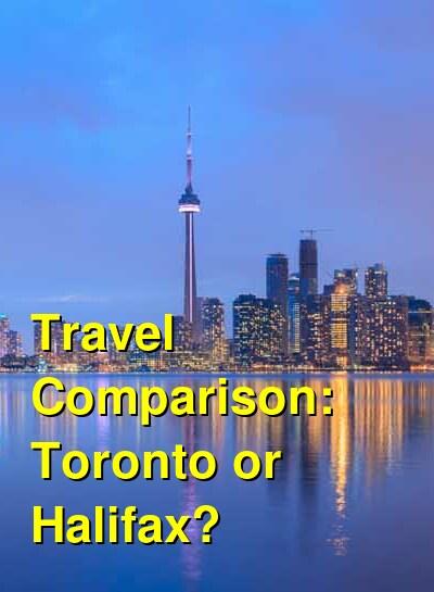 Toronto vs. Halifax Travel Comparison